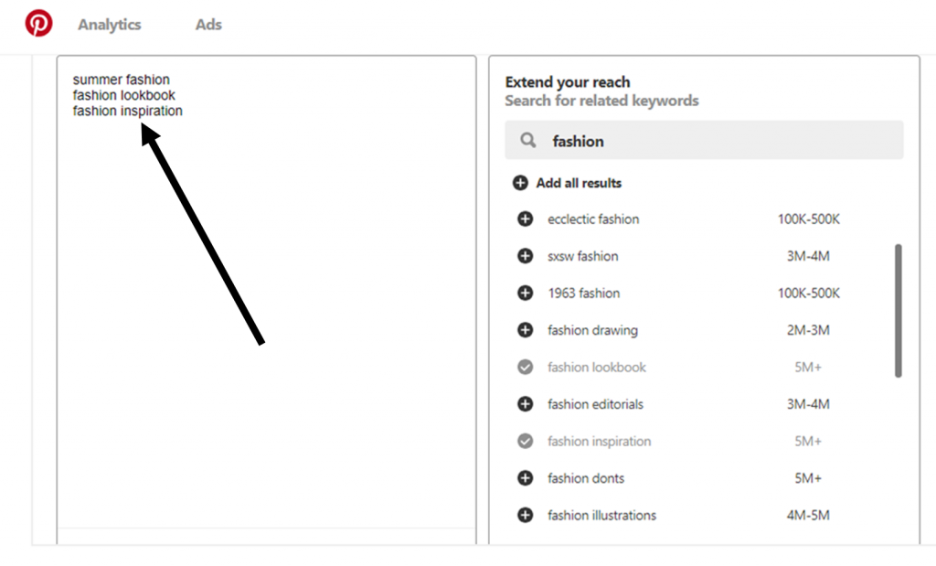 An arrow showing 3 specific keywords in Pinterest ads manager if you are doing online fashion business